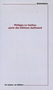 Philppe Le Guillou parle des Editions Gallimard.pdf