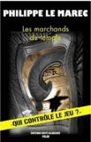 Philippe Le Marrec - Les marchands du temple.