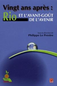 Philippe Le Prestre - Vingt ans après : Rio et l'avant-goût de l'avenir.