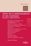 Philippe Le Tourneau - Droit de la responsabilité et des contrats 2012/2013 - Régimes d'indemnisation.
