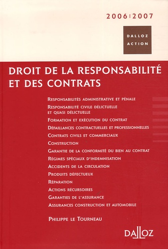 Philippe Le Tourneau - Droit de la responsabilité et des contrats.