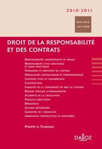 Philippe Le Tourneau et Cyril Bloch - Droit de la responsabilité et des contrats.