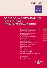 Philippe Le Tourneau et Cyril Bloch - Droit de la responsabilité et des contrats - Régimes d'indemnisation.