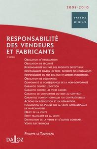 Philippe Le Tourneau - Responsabilité des vendeurs et fabricants.