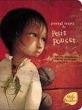 Philippe Lechermeier et Rébecca Dautremer - Journal secret du Petit Poucet.