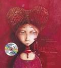 Philippe Lechermeier et Rébecca Dautremer - Princesses oubliées ou inconnues.... 1 CD audio