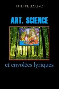 Philippe Leclerc - Art, Science et envolées lyriques - 2020.