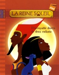 Philippe Leclerc et  Hachette Jeunesse - La Reine Soleil - L'incroyable destin de deux enfants.