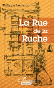 Philippe Leclercq - La Rue de la Ruche.