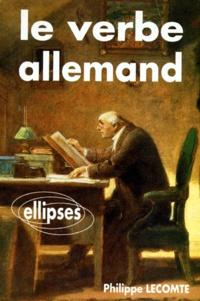 Philippe Lecomte - Le verbe allemand.
