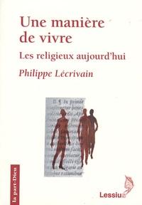 Une manière de vivre - Les religieux aujourdhui.pdf