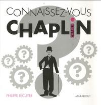 Philippe Lécuyer - Connaissez-vous Charlie Chaplin ?.