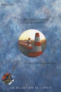 Philippe Légé - Sécurité et sûreté des transports - Un état de l'art méthodologique.
