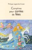 Philippe Legendre-Kvater - Comptines pour contes de fées.