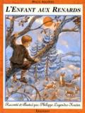 Philippe Legendre-Kvater - L'enfant aux renards.