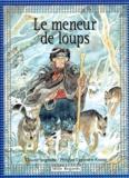 Philippe Legendre-Kvater et Claude Seignolle - LE MENEUR DE LOUPS.