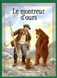 Philippe Legendre-Kvater - LE MONTREUR D'OURS.