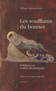 Les soufflants du bonnet - Fabliaux et contes drolatiques.pdf