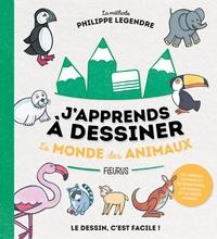 Philippe Legendre - Le monde des animaux.