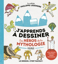 Philippe Legendre - Les héros de la mythologie.