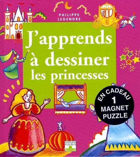 Philippe Legendre - Les princesses - Avec un magnet puzzle.