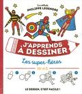 Philippe Legendre - Les super-héros.