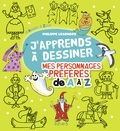 Philippe Legendre - Mes personnages préférés de A à Z.