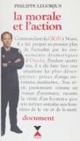 Philippe Legorjus - La Morale et l'action.