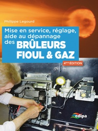 Philippe Legourd - Mise en service, réglage, aide au dépannage des brûleurs fioul & gaz.