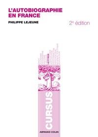 Philippe Lejeune - L'autobiographie en France.
