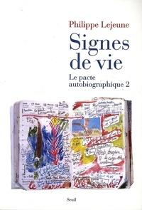 Philippe Lejeune - Le pacte autobiographique - Tome 2, Signes de vie.