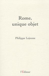 Philippe Lejeune - Rome, unique objet.