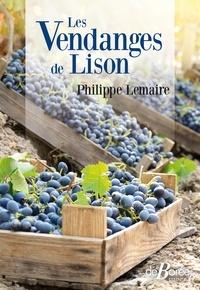Philippe Lemaire - Les vendanges de Lison.