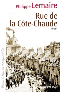 Philippe Lemaire - Rue de la côte-chaude.