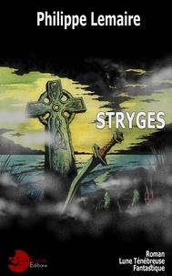 Philippe Lemaire - Stryges.