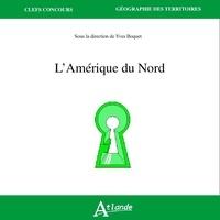 Philippe Lemarchand - L'Amérique du Nord - Un atlas.