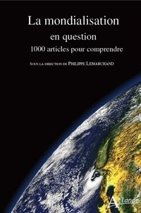 La mondialisation en question - 1000 articles pour comprendre.pdf
