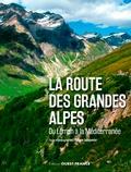 Philippe Lemonnier - La route des Grandes Alpes.