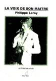Philippe Leroy - La voix de son maître.