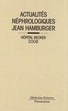 Philippe Lesavre - Actualités Néphrologiques Jean Hamburger - Hopital Necker.