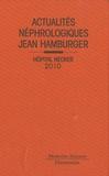 Philippe Lesavre et Tilman Drüeke - Actualités néphrologiques Jean Hamburger - Hôpital Necker.