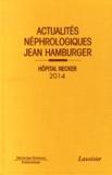 Philippe Lesavre et Christophe Legendre - Actualités néphrologiques Jean Hamburger - Hôpital Necker.