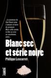 Philippe Lescarret - Blanc sec et série noire.