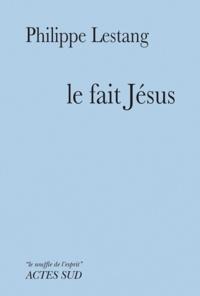 Accentsonline.fr Le fait Jésus Image