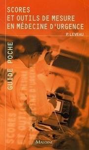 Philippe Leveau - Scores et outils de mesure en médecine d'urgence.