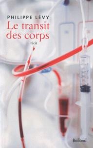 Philippe Lévy - Le transit des corps.