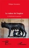 Philippe Lherminier - La valeur de l'espèce - La biodiversité en questions.