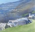 Philippe Lhez - Un aquarelliste dans les Pyrénées.
