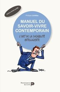 Kindle ebook téléchargements gratuits pour mac Manuel du savoir-vivre contemporain  - L'art de la sociabilité intelligente
