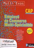 Philippe Lieury - Employé de commerce multi-spécialités CAP Multi'Exos - Nouvelle édition avec i-manuel.